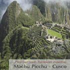 Travel to Machu Picchu: Increíble Perú Tour